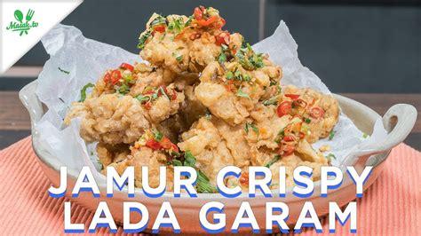 resep jamur crispy lada garam youtube