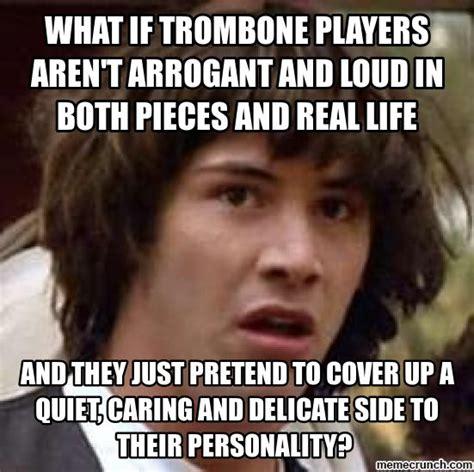Trombone Memes - trombone meme generate a meme using conspiracy keanu