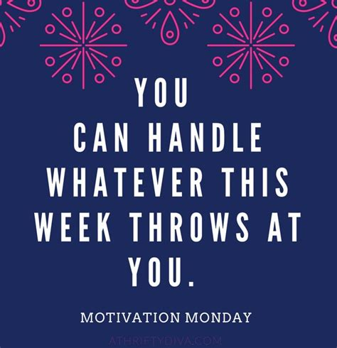 this week in the can motivational quotes a happy monday morning reminder