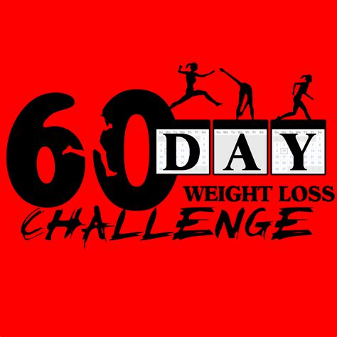 weight loss 60 days 60 day weight loss challenge 10 31 11