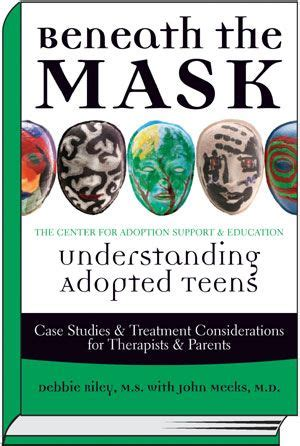 forty years the mask books beneath the mask understanding adopted c a s e