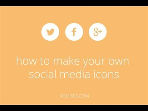 design my own icon how to make your own social media icons for your blog