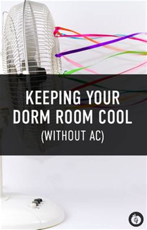 How To Cool A Room Without Ac by 1000 Images About The College Juice On The