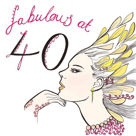 Fabulous 40 Birthday Quotes Fabulous 40 Birthday Quotes Quotesgram