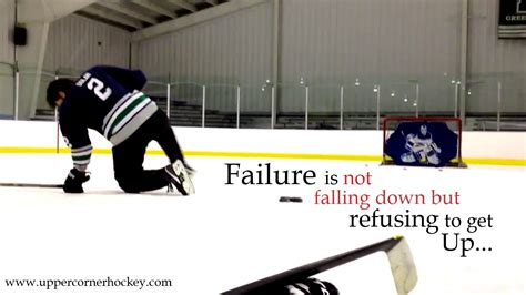 Hockey Meme Generator - failure is not falling down but refusing to get up hockey