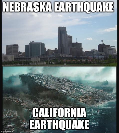 Earthquake Meme - earthquake madness imgflip
