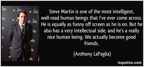 Has Some Highly Intelligent Concerned Friends by Steve Martin Is One Of The Most Intelligent Well Read