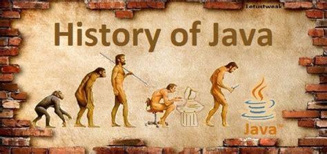 Historis Of Java history of java let us tweak
