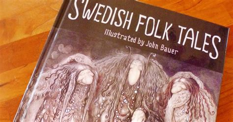 swedish folk tales julia s bookbag swedish folk tales
