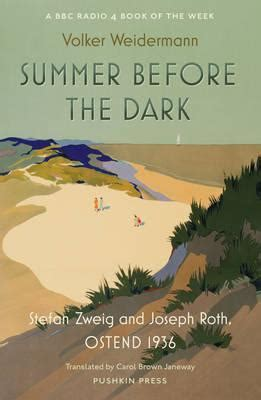 summer before the dark volker weidermann 9781782272038
