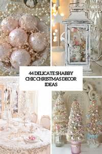 designs ideas 44 delicate shabby chic christmas d 233 cor ideas digsdigs