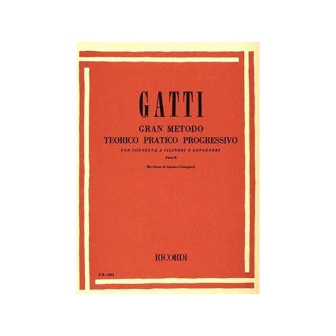 0041801318 gran metodo teorico pratico gatti gran metodo teorico pratico per cornetta parte ii