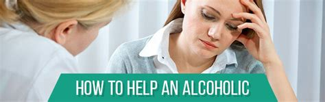 How Do You Help An Alcoholic Detox by How To Help An Alcoholic Who Doesn T Want Help