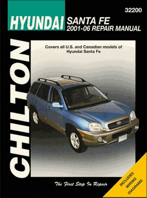 small engine service manuals 2006 hyundai santa fe parking system hyundai santa fe repair manual 2001 2006 chilton 32200