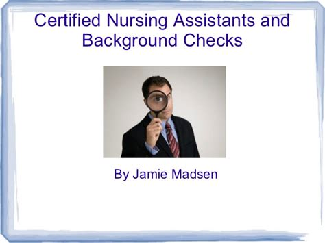 Cna Background Check Certified Nursing Assistants And Background Checks