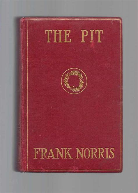 The Pit A Story Of Chicago the pit a story of chicago the epic of the wheat frank