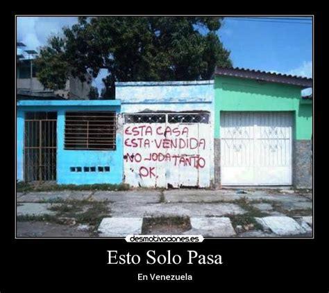 imagenes graciosas solo venezuela fotos chistosas as pasa esto solo pasa desmotivaciones