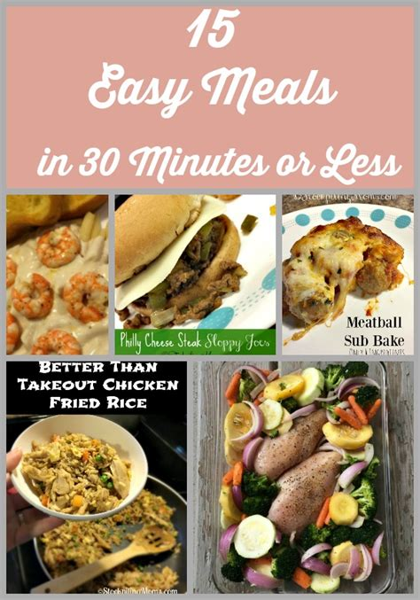 15 easy meals in 30 minutes or less