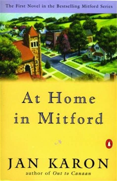 at home in mitford a mitford novel austenitis at home in mitford