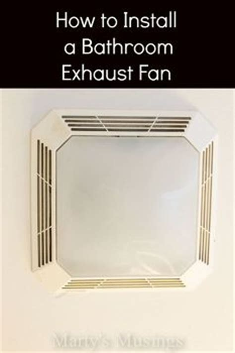 cost to install bathroom exhaust fan home maintenance idea box by valerie hometalk