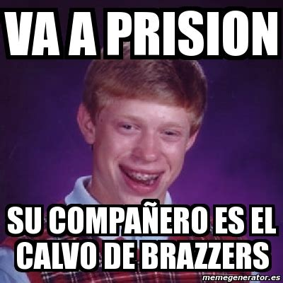 Brazzers Meme Generator - brazzers meme generator 28 images meme bad luck brian
