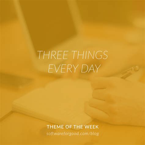Things Every Day three things every day software for