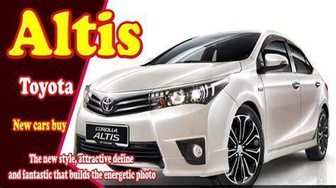 new toyota cars singapore 2018 toyota altis 2018 toyota corolla altis 2018