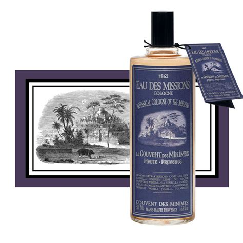 cologne of the missions le couvent des minimes perfume a fragrance for and