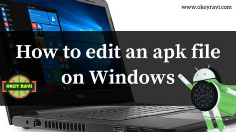 best android apk editor for windows archives okey ravi - How To Edit Apk Files