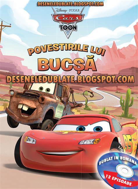 film cars 3 in romana desene animate cu mașini povestirile lui bucșă dublat 238 n