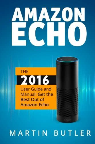 echo spot user guide newbie to expert in 1 hour echo spot books what is echo after 60