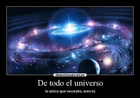 Imagenes De Todo Universo | im 225 genes y carteles de universo pag 232 desmotivaciones