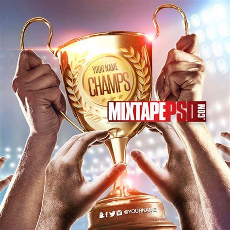 mixtape template chionship trophy mixtapepsd com