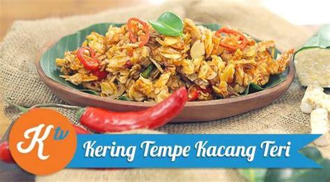 Tempe Murni Sehat Nikmat menu sahur praktis dan nikmat kering tempe kacang teri lifestyle liputan6