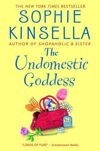 the undomestic goddess the undomestic goddess by kinsella reviews in books