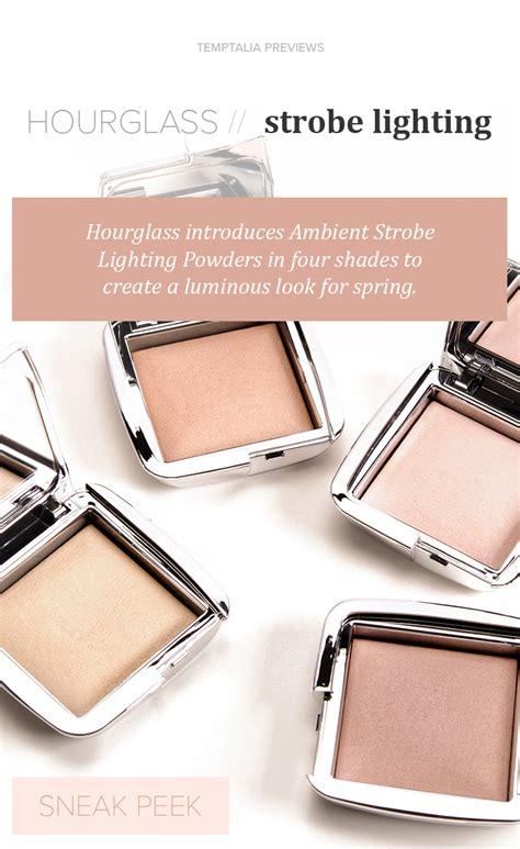 hourglass strobe lighting powder sneak peek hourglass ambient strobe lighting powder
