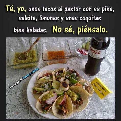 Tacos Al Pastor Meme - dopl3r com memes t 250 yo unos tacos al pastor con su