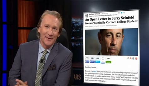 College Letter To Jerry Seinfeld Bill Maher Angrily Calls Out College Student Who Wrote Open Letter To Jerry Seinfeld