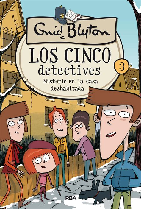 misterio en la casa 8479011122 misterio de la casa deshabitada los cinco detectives 3 enid blyton ebook 9788427214231