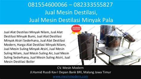 Minyak Pala 081554600066 082333555827 jual alat destilasi minyak