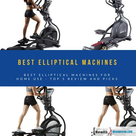 best elliptical best elliptical machines for home use top 5 review and picks