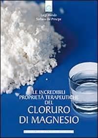 le incredibili propriet 224 terapeutiche cloruro di