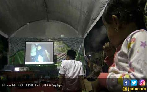 film penumpasan pki blitar di desa ini warga santai aja nobar film g30s pki daerah