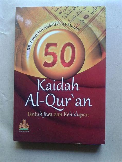 Ringkasan Fikih Sunnah Sayyid Sabiq Al Kautsar Fiqih Fiqh buku 50 kaidah al qur an dalam jiwa dan kehidupan