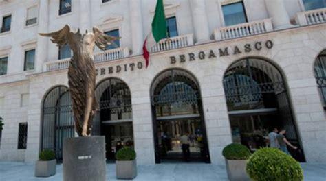 banche bergamo cala il sipario sul credito bergamasco fusione nel banco