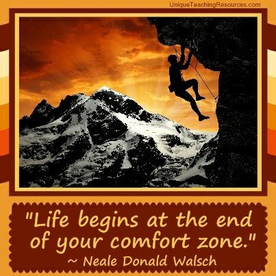 life comfort zone quotes life begins at the end of your comfort zone by neale