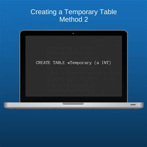 Create Temporary Table by Temporary Tables Vs Table Variables In Sql Server