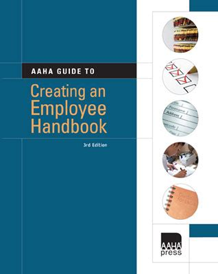 the talent management handbook third edition culture a competitive advantage by acquiring identifying developing and promoting the best books aaha guide to creating an employee handbook third edition