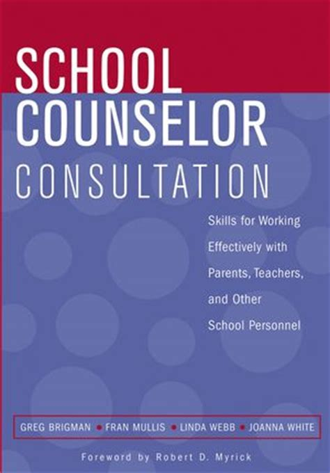 school counselor skills wiley school counselor consultation skills for working