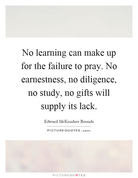 Learn To Make A No no learning can make up for the failure to pray no